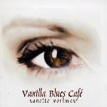 Workman, Nanette : Vanilla Blues Café (CD)