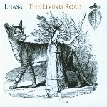 Lhasa : The Living Road (CD)