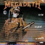 Megadeth : So Far, So Good... So What ! (CD)