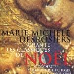 Desrosiers, Marie-Michèle : Chante les classiques de Noël (CD)