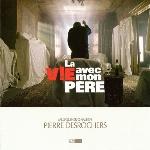 Trame sonore V : La vie avec mon père - Pierre Desrochers (CD)
