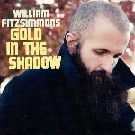 Fitzsimmons, William : Gold In The Shadow (CD)