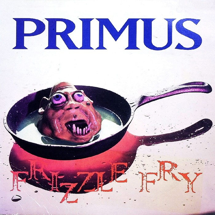 Primus : Frizzle Fry (CD)