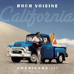 Voisine, Roch : Americana 3: California (CD)