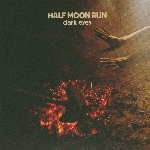 Half Moon Run : Dark Eyes (LP)