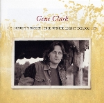 Gene Clark : Here Tonight: The White Light Demos (LP)