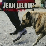 Leloup, Jean : À Paradis City (CD)