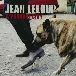Leloup, Jean : À Paradis City (LP)