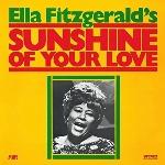 Ella Fitzgerald : Sunshine Of Your Love (LP)