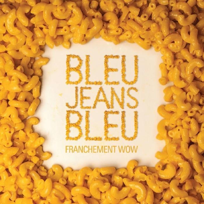 Bleu Jeans Bleu : Franchement WOW (CD)