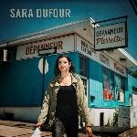 Dufour, Sara : Dépanneur Pierrette (CD)