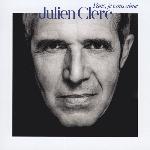 Clerc, Julien : Fans, je vous aime (CD)
