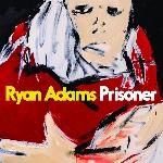 Adams, Ryan : Prisoner (CD)