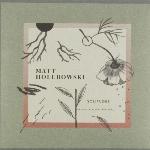 Holubowski, Matt : Solitudes + Epilogue (CD)