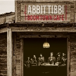 Abbittibbi : Boomtown Café (CD)
