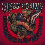 Grimskunk : Unreason In The Age Of Madness (LP)