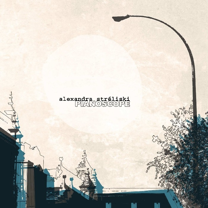 Streliski, Alexandra : Pianoscope (CD)