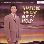 Buddy Holly : That'll Be The Day (LP)