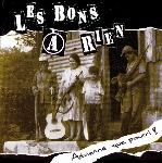 Les Bons à Rien : Advienne que pourri! - Green Vinyl (LP)