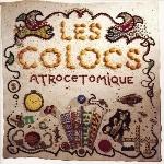 Colocs (Les) : Atrocetomique - 2018 RSD2 (3LP)