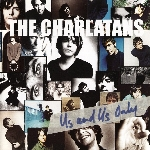 Charlatans (The) : Us And Us Only - 2019 RSD (LP)