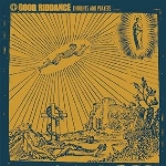 Good Riddance : Thoughts And Prayers (LP)