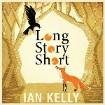Kelly, Ian : Long Story Short (LP)