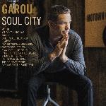 Garou : Soul City