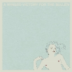 A Winged Victory For The Sullen : A Winged Victory For The Sulle