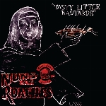 Black Label Society : Nuns And Roaches - 2019RSD2 (LP)