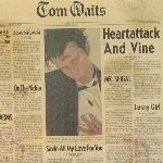 Tom Waits : Heartattack And Vine - Colour Vinyl (LP)
