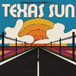 Khruangbin : Texas Sun & Leon Bridges (CDEP)