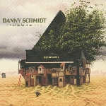 Schmidt, Danny : Instead The Forest Rose To Sing (CD)