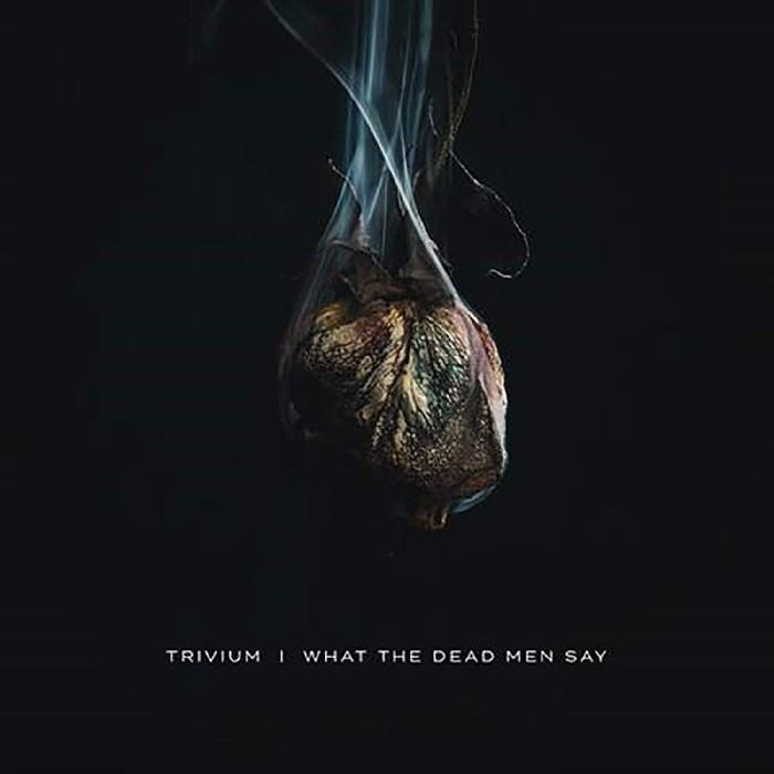 Trivium : What The Dead Men Say (LP)