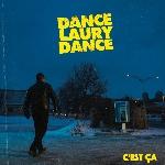 Dance Laury Dance : C'est ça (CD)