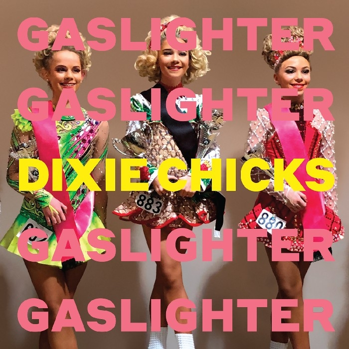 Dixie Chicks : Gaslighter (CD)