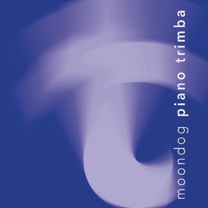 Moondog : Piano Trimba (CD)