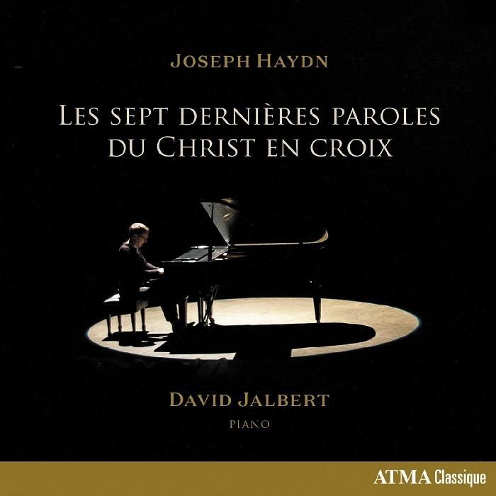 Jalbert, David : Les sept dernières paroles du Christ (CD)