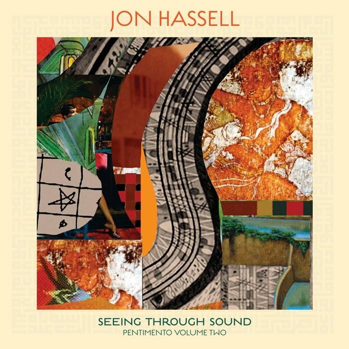 Hassell, Jon : Seeing Through Sound (CD)