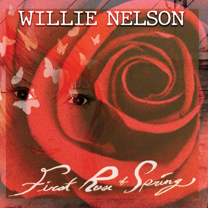 Willie Nelson : First Rose Of Spring (CD)