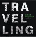 Daniel Bélanger : Travelling (LP)