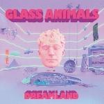 Glass Animals : Dreamland (CD)