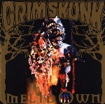Grimskunk : Meltdown (LP)