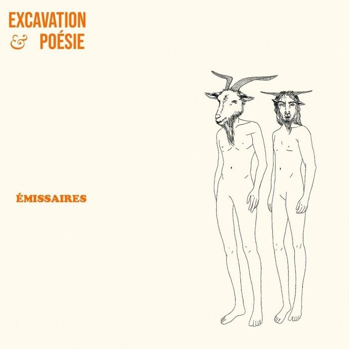 Excavation & Poésie : Émissaires (CD)