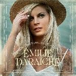 Daraîche, Émilie : Émilie Daraîche (CD)