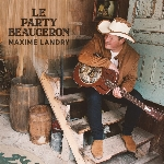 Landry, Maxime : Le party beauceron (CD)