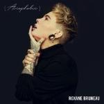 Bruneau, Roxane : Acrophobie (CD)