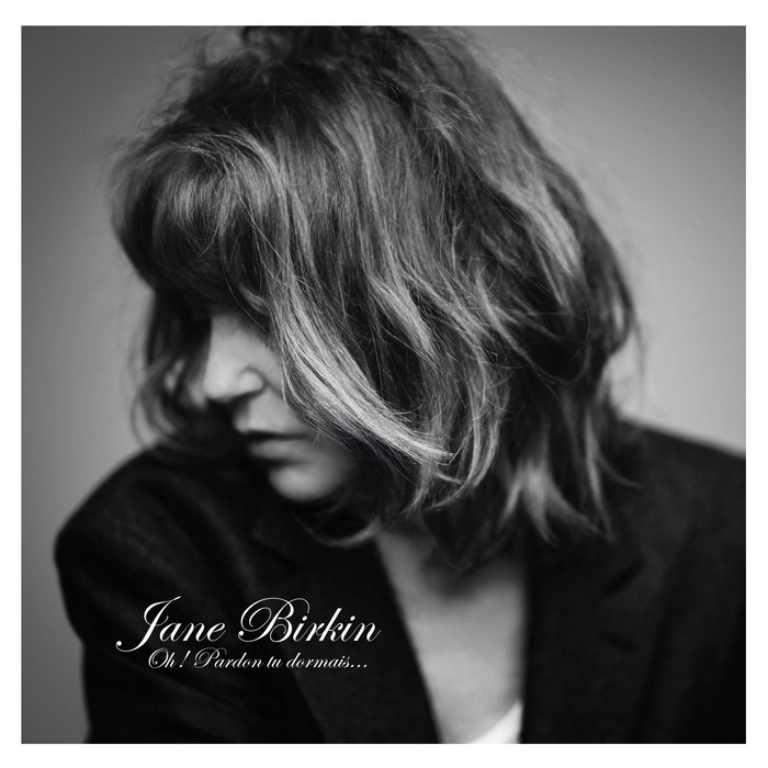 Jane Birkin : Oh! Pardon tu dormais (CD)