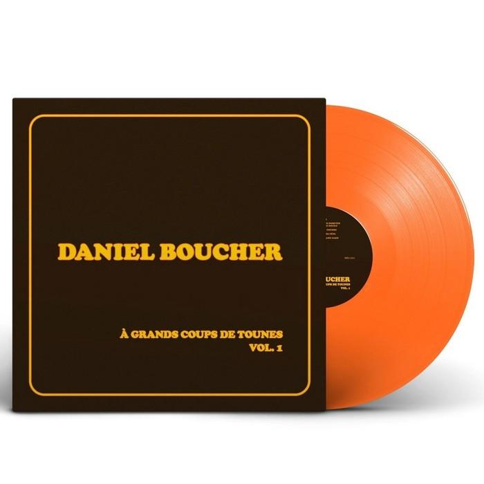 Daniel Boucher : À grands coups de tounes, Vol. 1 - Vinyle orange (LP)