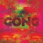 Gong : The Universal Also Collapses (LP)